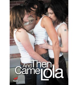 And then came Lola (2009) ซับไทย