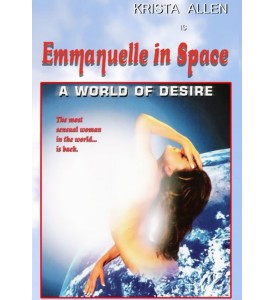 Emmanulle in Space : A World of Desire (1994) พากย์ไทย